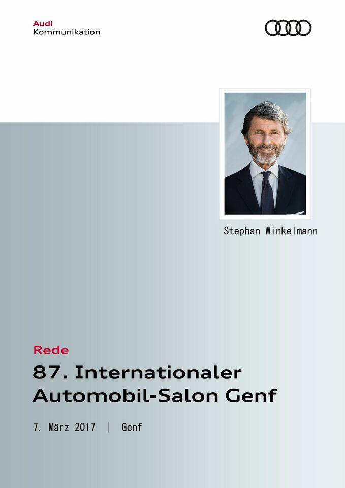 Rede Audi Sport Pressekonferenz 87. Internationaler Automobil-Salon 2017