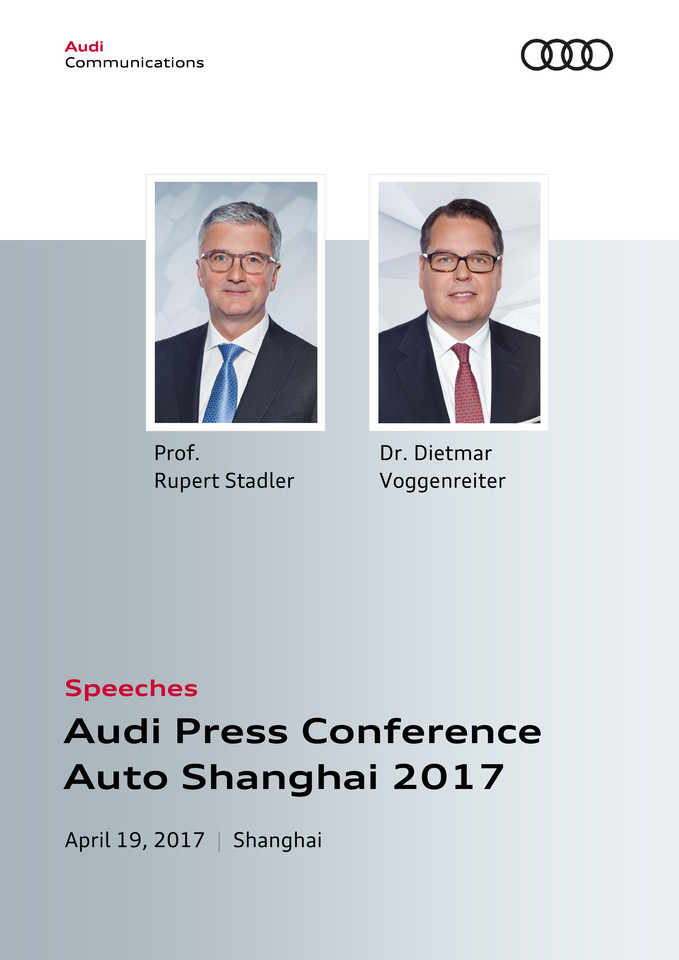 Speeches to the Audi Press Conference Auto Shanghai 2017