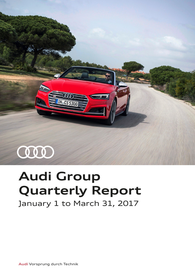 First Quarter Report 2017 of AUDI AG