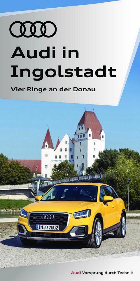 """Standortflyer """"Audi in Ingolstadt"""""""