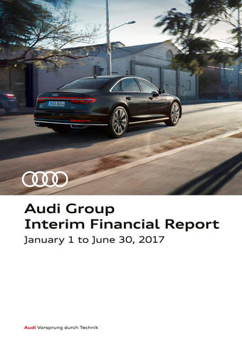 Audi Group Interim Financial Report 2017