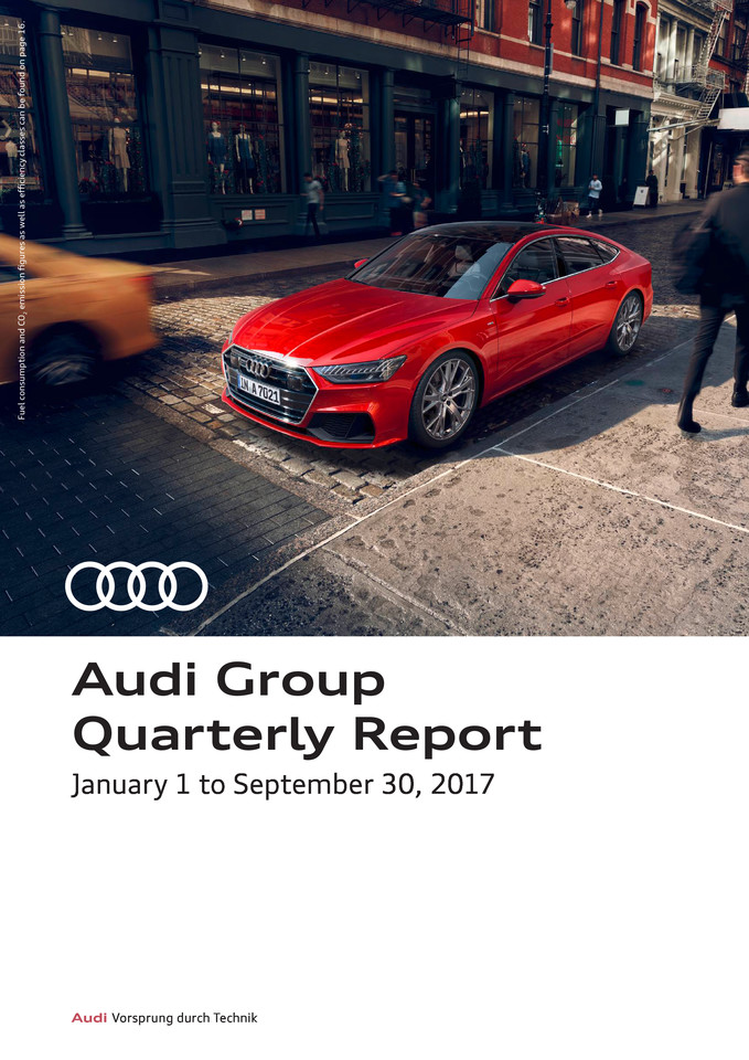 Audi Group Quarterly Report - January 1 to September 30, 2017