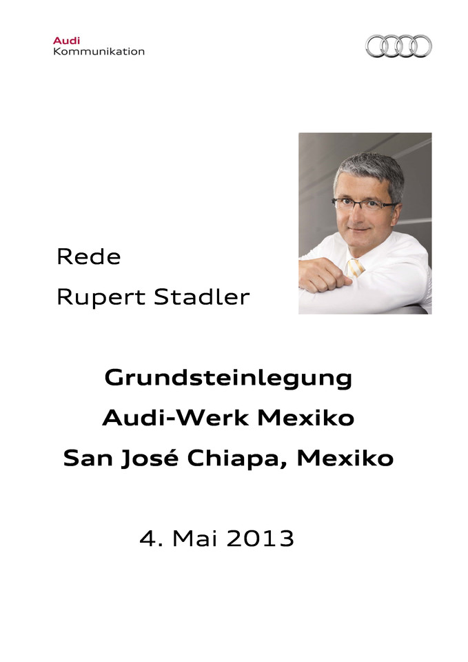 Rede Grundsteinlegung Audi-Werk Mexiko San José Chiapa, Mexiko