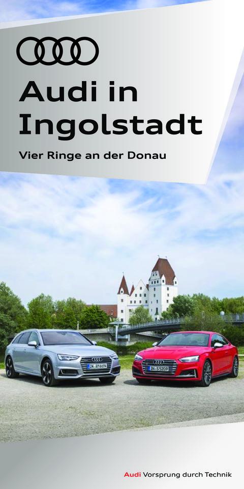Audi in Ingolstadt - Vier Ringe an der Donau