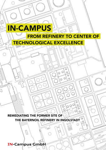 ​IN-Campus: From Refinery to center of technological excellence