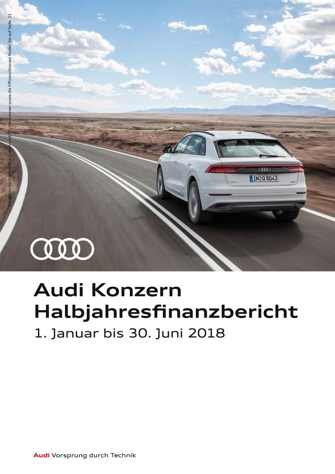 Audi Konzern Halbjahresfinanzbericht 2018