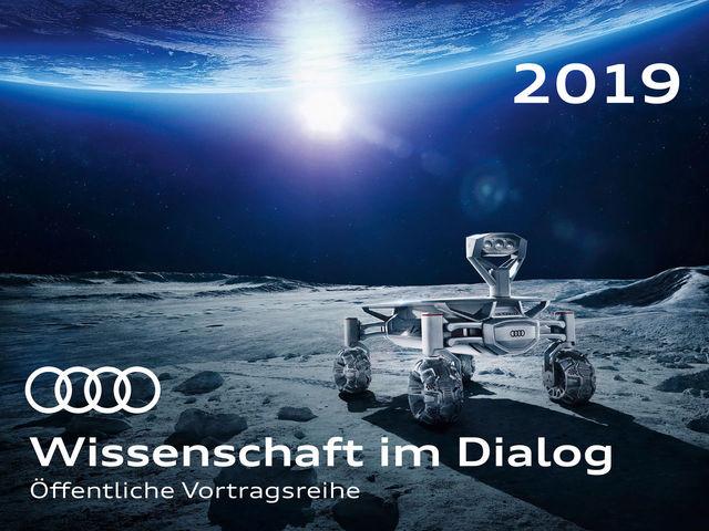 """""""Wissenschaft im Dialog"""" – öffentliche Vortragsreihe der AUDI AG"""