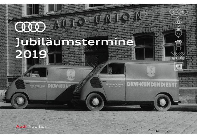 Audi Jubiläumstermine 2019