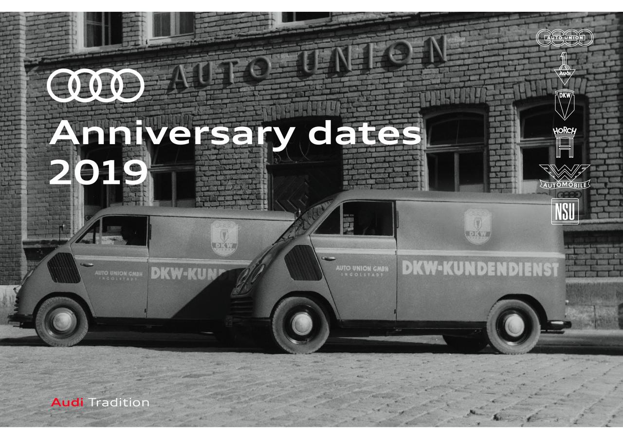 Audi Anniversary Dates 2019