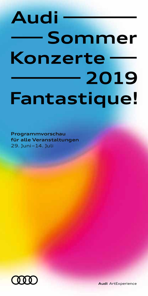 Programm der Audi Sommerkonzerte 2019 - Fantastique