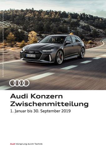 Audi Konzern Zwischenmitteilung, 1. Januar – 30. September 2019