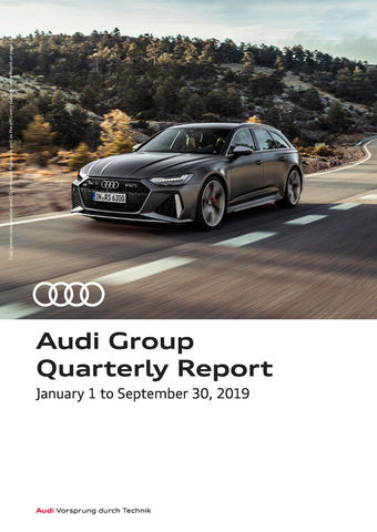 Audi Group Quarterly Report, January 1 to September 30, 2019