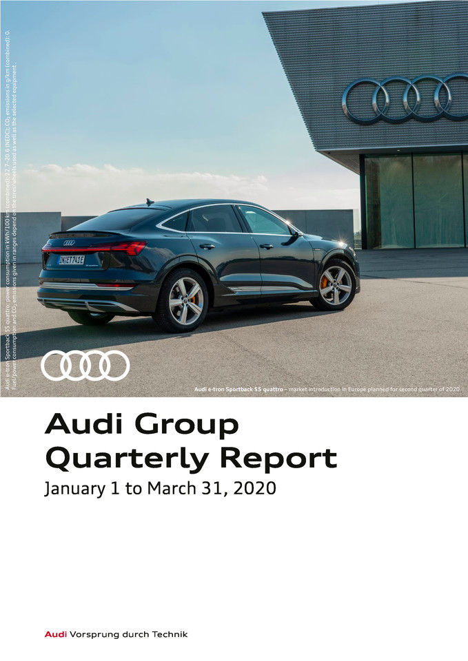 Audi Group Quarterly Report, January 1 to March 31, 2020