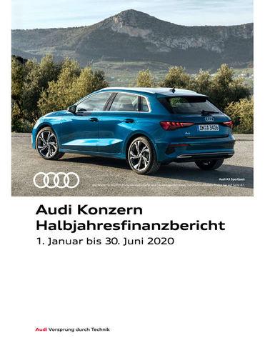 Audi Konzern Halbjahresfinanzbericht 2020